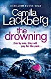 The Drowning (Patrik Hedstrom and Erica Falck, Book 6) (Patrick Hedstrom and Erica Falck) by Camilla Lackberg