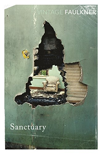 Sanctuary (Vintage Classics) por William Faulkner