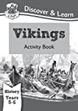 KS2 Discover & Learn: History - Vikings Activity Book, Year 5 & 6 (for the New Curriculum)
