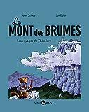 Le Mont des Brumes, Tome 1 : Les voyages de Théodore