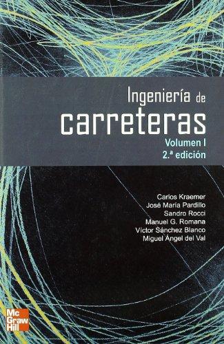 INGENIERIA DE CARRETERAS. VOL. I. 2 EDC.