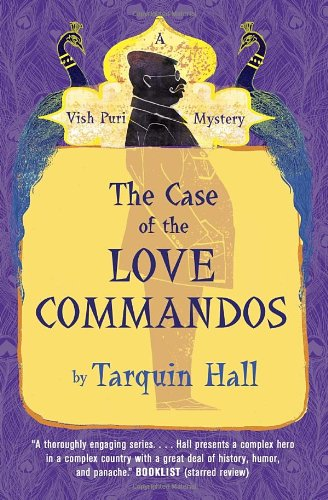 Preisvergleich Produktbild The Case of the Love Commandos: Vish Puri, Most Private Investigator