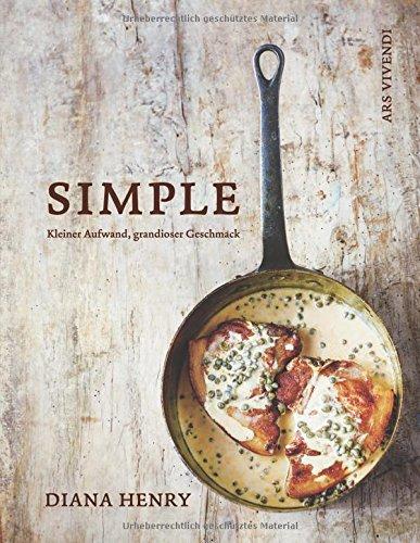 Buchseite und Rezensionen zu 'Simple: Kleiner Aufwand, grandioser Geschmack' von Diana Henry
