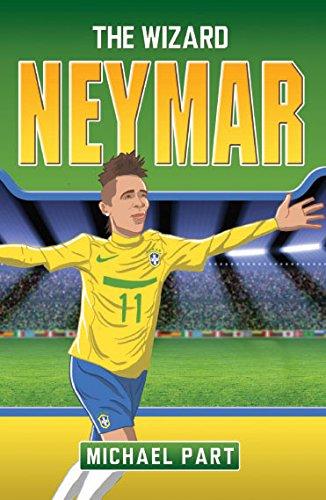 Neymar: The Boy from Brazil (Childrens Football 3)