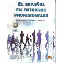 Español en entornos profesionales, el