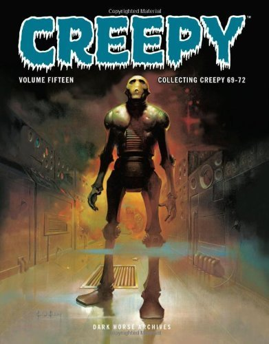 [(Creepy Archives: Volume 15)] [ By (author) Rich Margopoulos, By (author) Doug Moench, By (author) Gerry Boudreau, By (author) Budd Lewis, By (author) Don McGregor, By (author) Jose Gual, By (artist) Bernie Wrightson, By (artist) Ken Kelly, By (artist) Richard Corben, By (artist) Luis Bermejo ] [February, 2013]