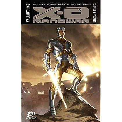 X-O Manowar Intégrale Vol. 3