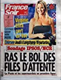 FRANCE SOIR [No 19453] du 04/04/2007 - COMMENT SAUVER VOTRE PERMIS - VIRGINIE EFIRA PART EN LIVE - SONDAGE IPSOS - NCR - RAS LE BOL DES FILES D+¡ATTENTE - LA POSTE ET LES SUPERMARCHES EN PREMIERE LIGNE...
