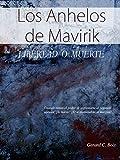 Los Anhelos de Mavirik