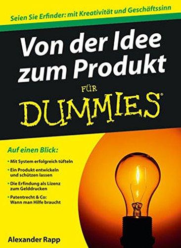 Preisvergleich Produktbild Von der Idee zum Produkt für Dummies