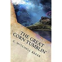 The Great Corn Tumblin' (The Kinny Adventure Series Book 2)