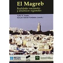 El Magreb : realidades nacionales y dinámicas regionales (Escenario internacional)