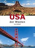 USA - Der Westen - Kurt Ohlhoff