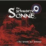 Das Schloss der Schlange (Die schwarze Sonne 1) - Günter Merlau
