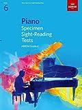 Piano Specimen Sight-Reading Tests, Grade 6 (ABRSM Sight-reading)