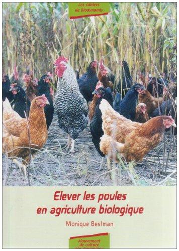 Elever les poules en agriculture biologique
