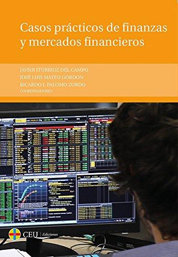 Casos prácticos de finanzas y mercados financieros (Textos Docentes)