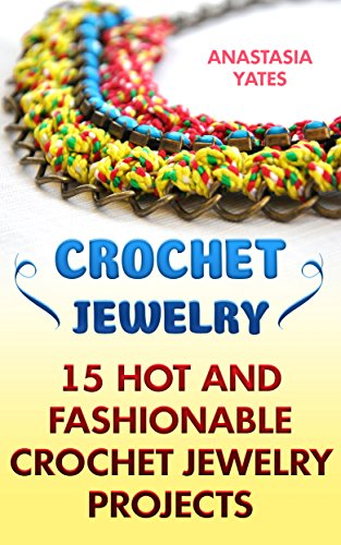 crochet-jewelry-15-hot-and-fashionable-crochet-jewelry-projects