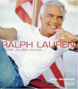 Ralph Lauren: The Man, The Vision, The Style by Colin McDowell (2003-02-03)