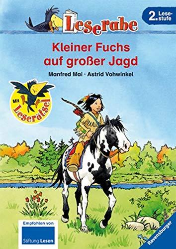Preisvergleich Produktbild Kleiner Fuchs auf großer Jagd (Leserabe - 2. Lesestufe)