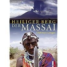 Heiliger Berg der Massai: Oldonyo Lengai
