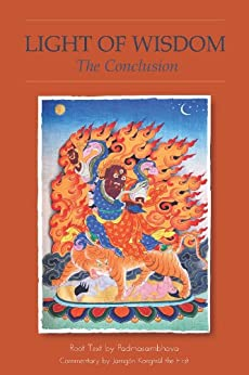 Light of Wisdom, The Conclusion von [Guru Rinpoche, Padmasambhava]