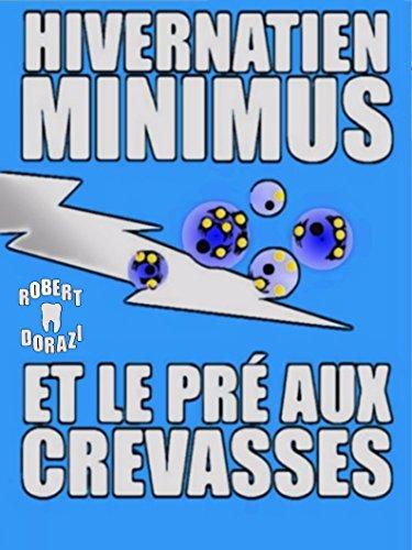 hivernatien-minimus-et-le-pr-aux-crevasses-french-edition