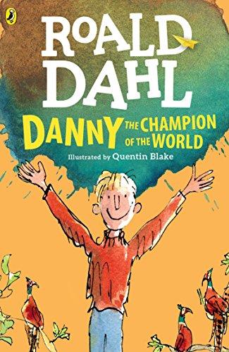 Danny the Champion of the World por Roald Dahl