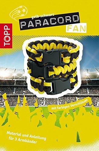 Paracord Fan Set schwarz-gelb: Paracord (Schwarz/Gelb), Verschlüsse und Anleitung für 3 Armbänder