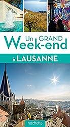 Un grand week-end à Lausanne