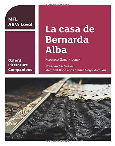Oxford Literature Companions: OLC LA CASA DE BERNARDA ALBA