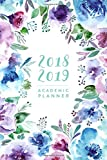 """2018 2019 Academic Planner: Daily Monthly & Weekly Academic Student Planner 