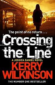 Crossing the Line (Jessica Daniel Series Book 8) (English Edition)