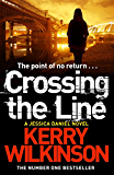 Crossing the Line (Jessica Daniel Series)