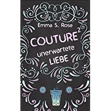 Couture: Unerwartete Liebe