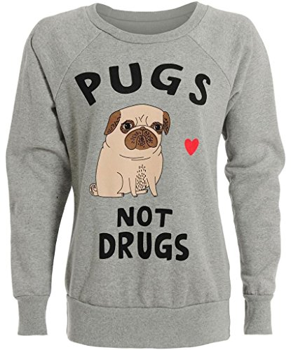 "LUCKY FASHION - Sweat femme ""Pugs Not Drugs"" Neuf 02 Gris"