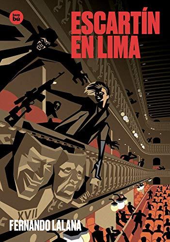 Escartín en Lima (Exit) por FERNANDO LALANA