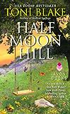 Half Moon Hill: A Destiny Novel (Destiny series)