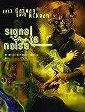 Signal to Noise: Neil Gaiman, Dave McKean