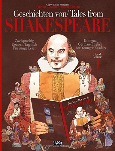 Geschichten von Shakespeare/ Tales from Shakespeare: Zweisprachig englisch/deutsch Für junge Leser/Bilingual German/English for younger readers: Volume 1