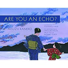 Are You an Echo?: The Lost Poetry of Misuzu Kaneko (English Edition)