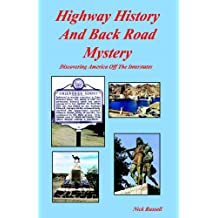 Highway History And Back Road Mystery (English Edition)