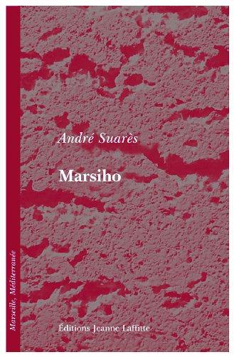 Marsiho par André SUARES