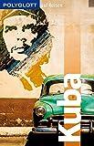 POLYGLOTT auf Reisen Kuba (POLYGLOTT Edition) - Wolfgang Rössig
