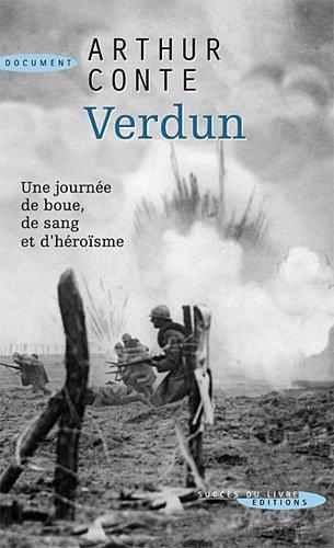 Verdun : 24 octobre 1916 par Arthur Conte