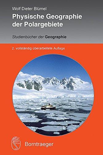 Physische Geographie der Polargebiete (Studienbücher der Geographie)