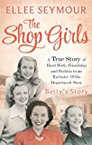 The Shop Girls: Betty's Story: Part 3
