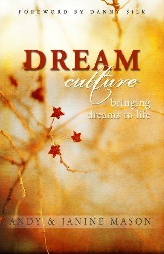 Portada del libro Dream Culture: Bringing Dreams to Life by Andy Mason (2011-01-01)