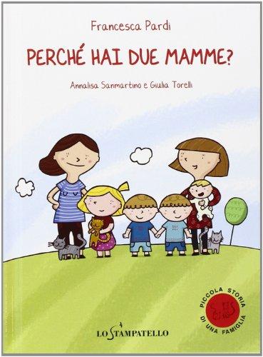 Perch hai due mamme?