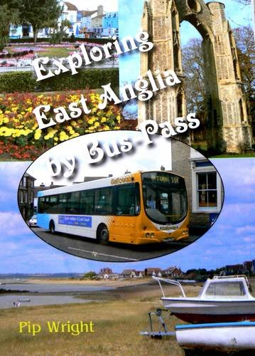 Exploring East Anglia by Bus-pass